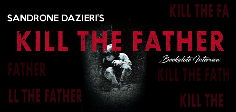 killthefatherinterview